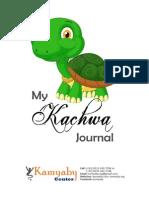 My kachwa Journal