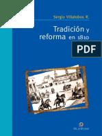 Tradición y Reforma en 1810 - Villalobos R., Sergio