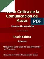 teoria crítica dela comunicando de masas-090318191444-phpapp02
