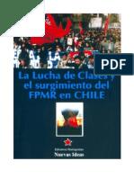 FPMR - Lucha de Clases y El Surgimiento Del FPMR en Chile