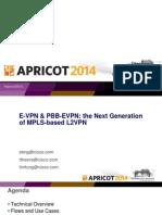 Apricot2014 - E-VPN & Pbb-evpn the Next Generation of Mpls-based l2vpn