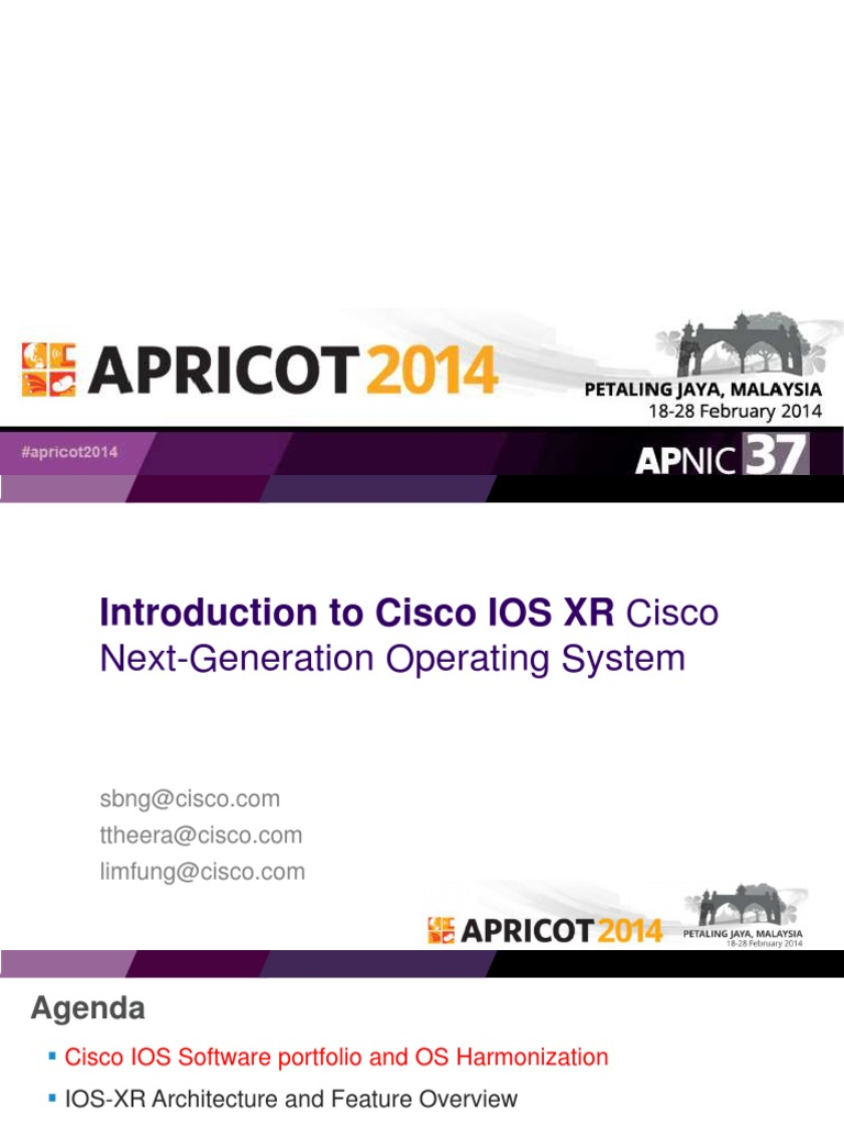 APRICOT2014 - Introduction to IOS-XR- Cisco's Next