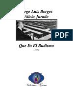 Jorge Luis Borges - Qué Es El Budismo (Colaboración Con Alicia Jurado)