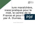 Dumas - La Culture Maraichère Traité Pratique Pour Le Midi, Le Centre de La France Et Pour l'Algérie