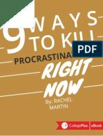 9 Ways to Kill Procrastination Right Now