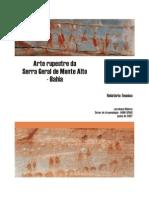 RIBEIRO, L. Relatório Técnico - Arte Rupestre Da Serra Geral de Monte Alto- Bahia