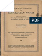 The Right to the Exclusive Use of Rosicrucian Names