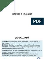 Bioética. Igualdad. Marco legal