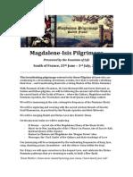Magdalene Pilgrimage Info