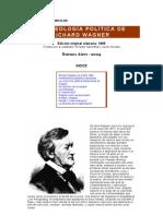 La Ideología política de Richard Wagner - Chamberlain, Houston S.