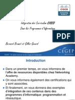 Intégration des certifications CISCO - Presentation