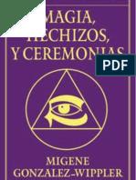Magia, Hechizos y Ceremonias