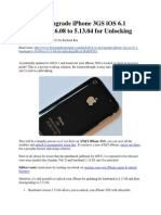 Downgrade iPhone 3GS IOS 6.1 Baseband 5.16.08 to 5.13.04 for Unlocking