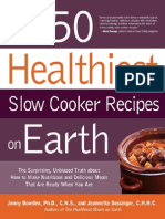 the 150 healthiest slow cooker recipes one earth
