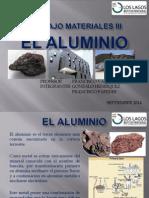 TRABAJO MATERIALES III - EL ALUMINIO.pptx
