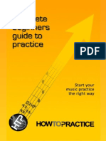 Complete Beginners Guide to Practice