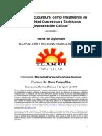 Enfoque Acupuntural Como Tratamiento en La Modalidad Cosmética y Estética de Regeneración Celular -w Tlahui Com 61