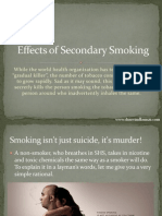 Effects of Secondary Smoking - Dr. (Prof.) Arvind Kumar