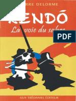 Delorme Pierre - Kendo La Voie Du Sabre