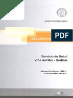 l 10-14 Servicio de Salud Viña Del Mar - Quillota Sobre Eventuales Irregularidades en El Proyecto Normalización Hospital Dr. Gustavo Fricke - Diciembre 2014