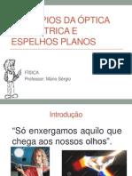 Princípios Da Óptica Geométrica e Espelhos Planos.pptx