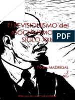 """El Revisionismo Del """"Socialismo Del Siglo XXI"""" - Pedro José Madrigal Reyes y NG"""