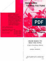 From Marx to Mao Tse-Tung. A Study in Revolutionary Dialectics - George Thomson