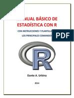 Manual Básico de Estadística Con r; Con Intrucciones y Plantillas de Los Principales Comandos