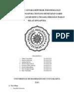 makalah Perjanjian Antara Republik Indonesia Dan Republik Singapura Tentang Penetapan Garis Batas Laut Wilayah Kedua Negara Dibagian Barat Selat Singapura