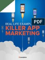 Real Life Examples of Killer App Marketing