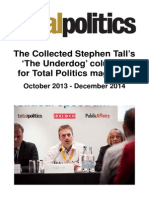 The Collected Stephen Tall's Total Politics Columns (2013-14)