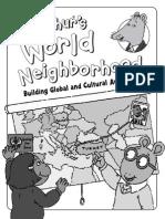 Arthur' s World Neighborhood Building Global and Cultural  Awareness