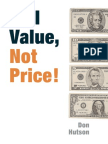 DonHutson Sell Value Not Price