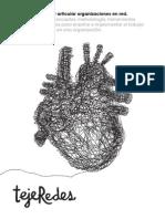 Libro tejeRede. El arte de facilitar y articular organzaciones en red.
