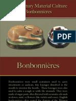 Personal Effects - Bonbonnière s