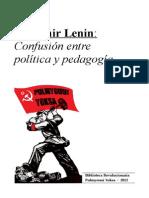 Confusin Entre Politica y Pedagogia - Lenin