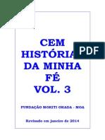 Cem Histórias Da Minha Fé Vol 3 - Final 29-01-2014