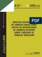 Impactos Distributivos Do Comercio Brasil-china - Efeitos Da Intensificacao Do Comercio Bilateral Sobre o Mercado de Trabalho Brasileiro