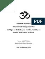 YAMAS E NYAMAS - Carlos Daniel Medeiros