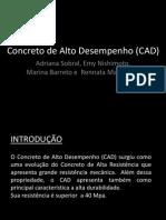 Concreto de Alto Desempenho (CAD)
