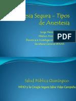 Anestesia Segura - Tipos de Anestesia