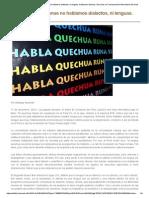 Los Pueblos Indígenas No Hablamos Dialectos, Ni Lenguas