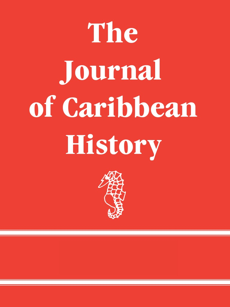 Journal of Caribbean History vol. 39 (2005) - The University of the ...