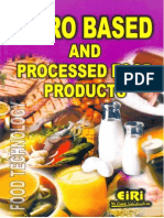 AGRO BASED AND PROCESSED FOOD PRODUCTS