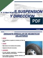 Frenos, Dirección y Suspensión