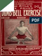 Professor Atilla's Five Pound Dumb-bell Exercise