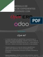 Presentacin Openerp Modulo Gestiondeexpedientes 140703160919 Phpapp01