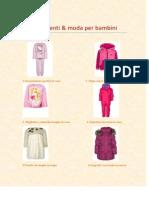 Abbigliamenti & Moda Per Bambini