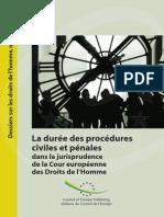 La durée des procédures civiles et pénales