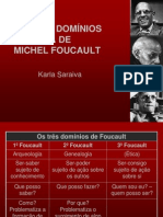 Os Três Domínios Na Obra de Michel Foucault